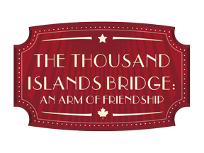 Thousand Island Bridge: An Arm of Friendship