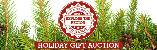 WPBS: Explore The Region, Fall Auction. Buy it Local