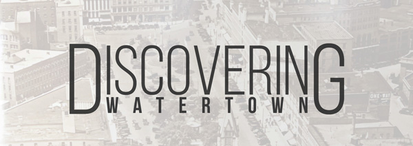 Discovering Watertown