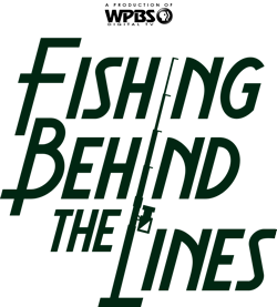 WPBS Presents: Fishing Behind the Lines with Don Meissner