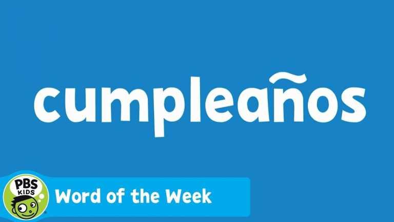WORD OF THE WEEK | Cumpleaños | PBS KIDS