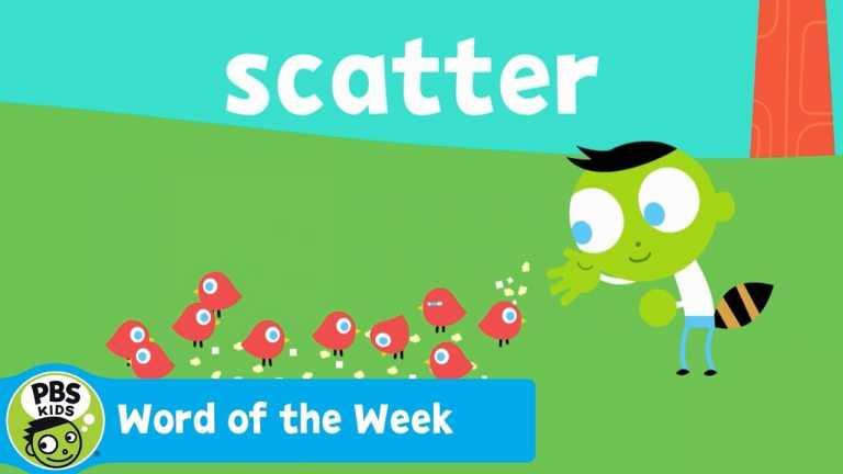 WORD OF THE WEEK | Scatter | PBS KIDS