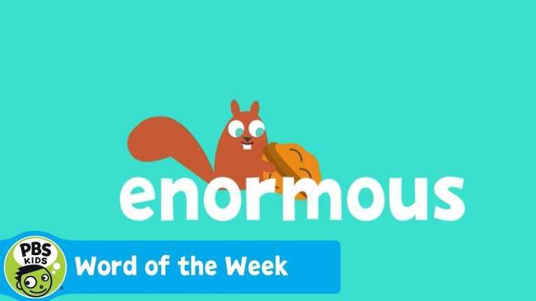 WORD OF THE WEEK | Enormous | PBS KIDS