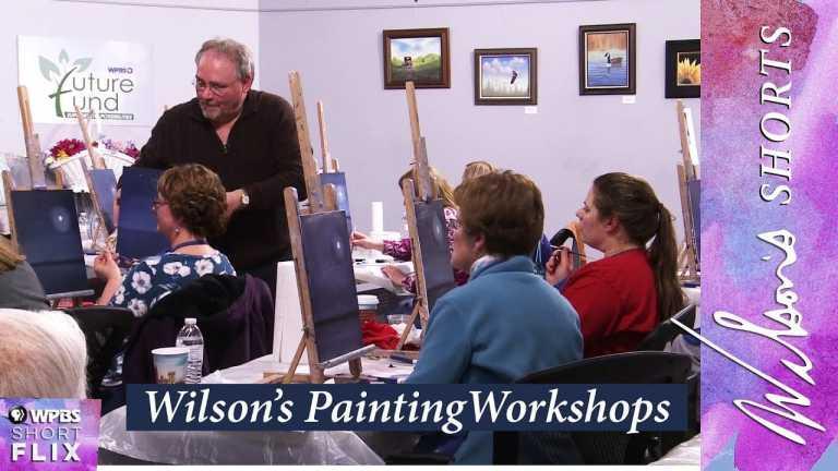 Wilson's Painting Workshops | Wilson's Shorts | WPBS Short Flix