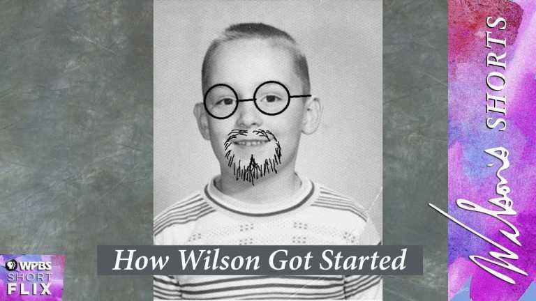 How Wilson Got Started | Wilson's Shorts | WPBS Short Flix