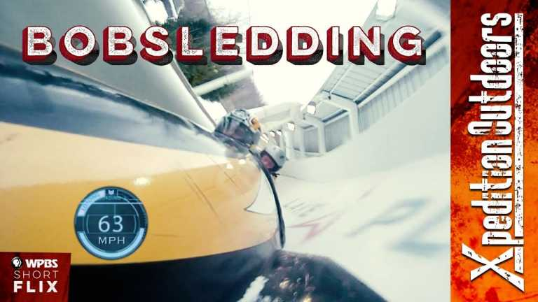 Bobsledding – Lake Placid, New York | Xpedition Outdoors | WPBS Short Flix
