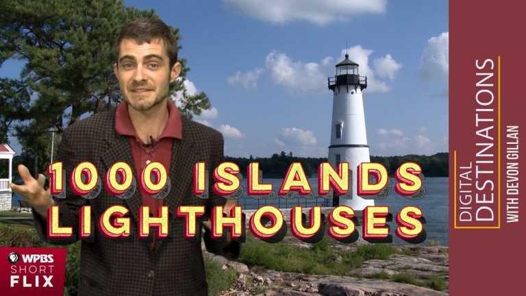 Thousand Islands Lighthouses | WPBS Short Flix