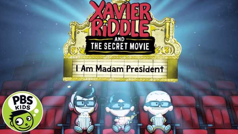 Xavier Riddle and the Secret Movie | Watch I Am Madame President Monday, March 16th! | PBS KIDS