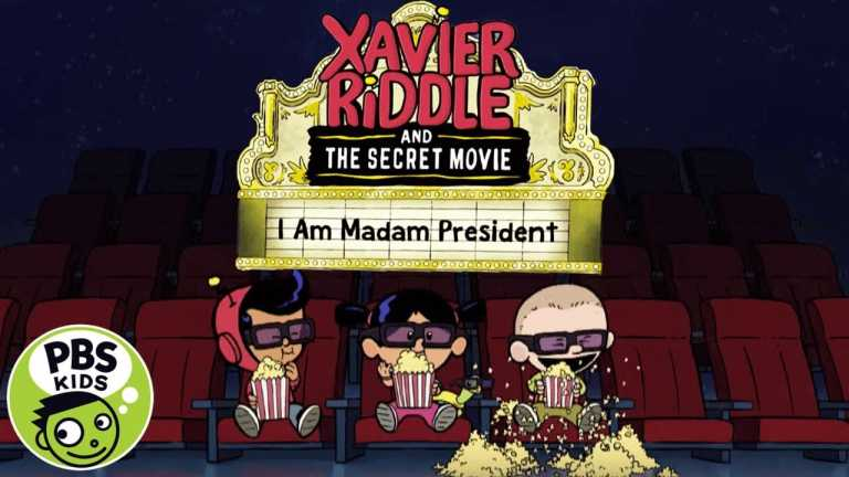 Xavier Riddle and the Secret Movie   Watch I Am Madame President Monday, March 16th on PBS KIDS!