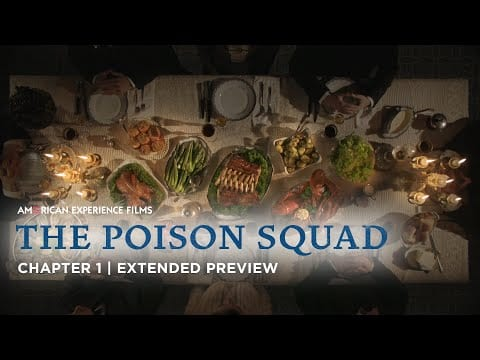 Chapter 1   The Poison Squad   American Experience   PBS