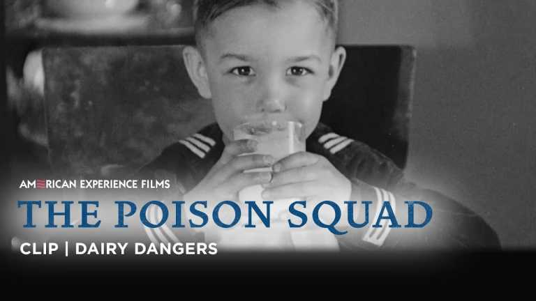 Dangerous Dairy   The Poison Squad   American Experience   PBS