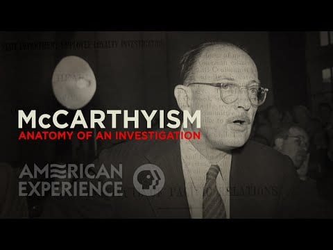 McCarthyism: Anatomy of an Investigation   American Experience   PBS