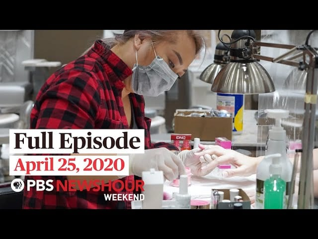 PBS NewsHour Weekend full episode April 25, 2020