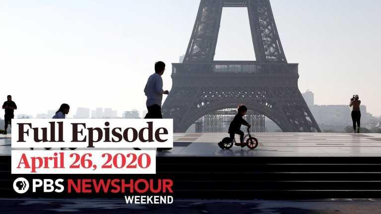 PBS NewsHour Weekend full episode April 26, 2020