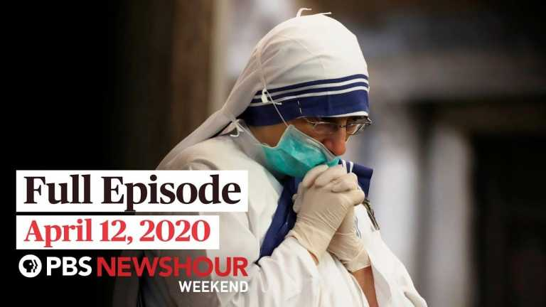 NewsHour Weekend full episode April 12, 2020
