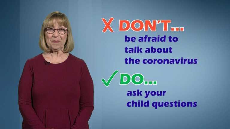 Coronavirus Do's & Don'ts for Parents Talking to Children