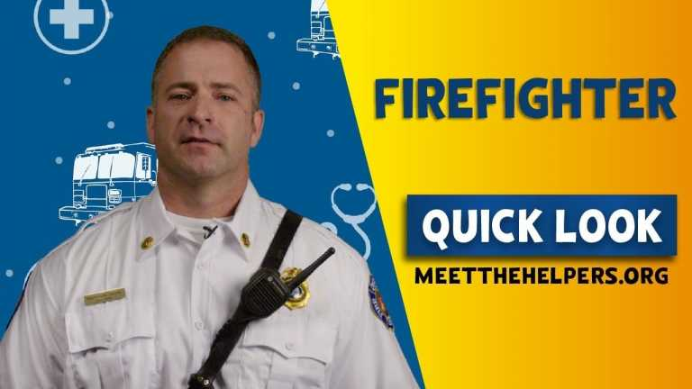 Meet the Helpers: Firefighter
