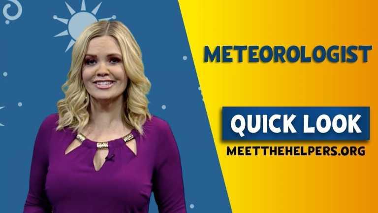 Meet the Helpers: Meteorologist