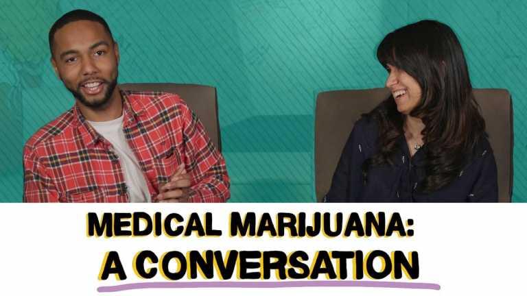 Medical Marijuana: A Conversation