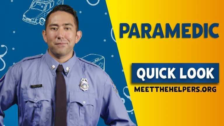 Meet the Helpers: Paramedic