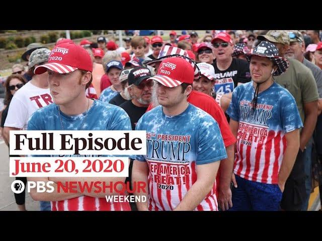 PBS NewsHour Weekend full episode June 20, 2020