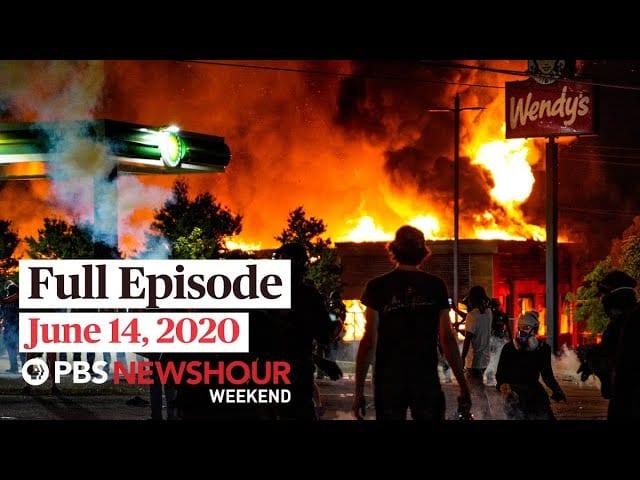 PBS NewsHour Weekend full episode June 14, 2020