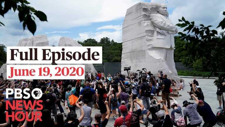 PBS NewsHour full episode, June 19, 2020