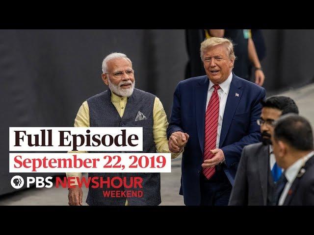 PBS NewsHour Weekend full episode September 22, 2019