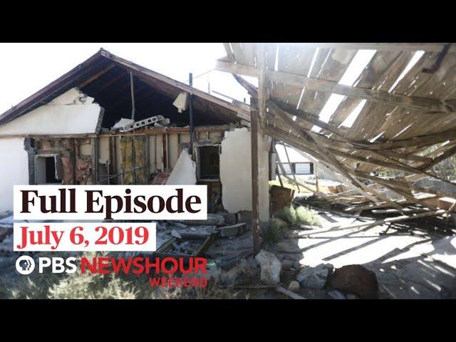 July 6, 2019 – PBS NewsHour Weekend full episode