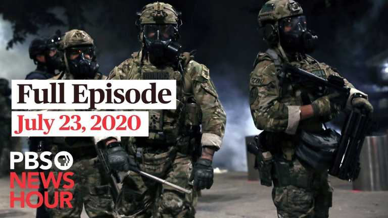 PBS NewsHour full episode, July 23, 2020