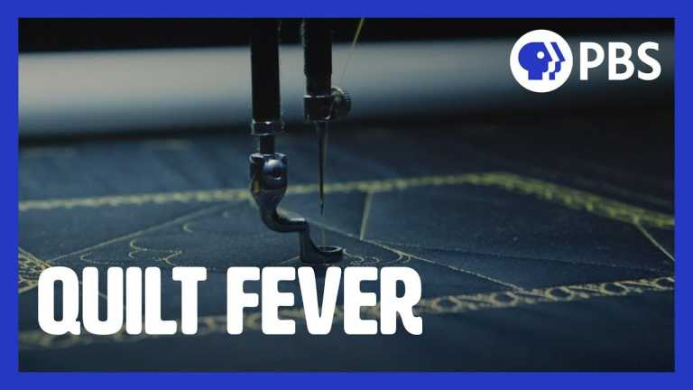 PBS Short Film Festival | Quilt Fever | PBS