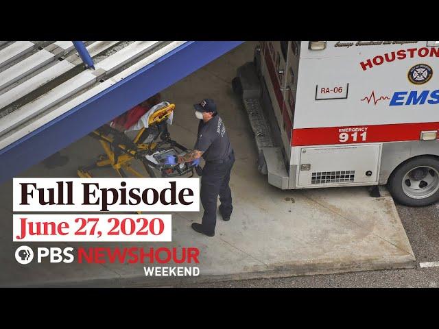 PBS NewsHour Weekend full episode June 27, 2020