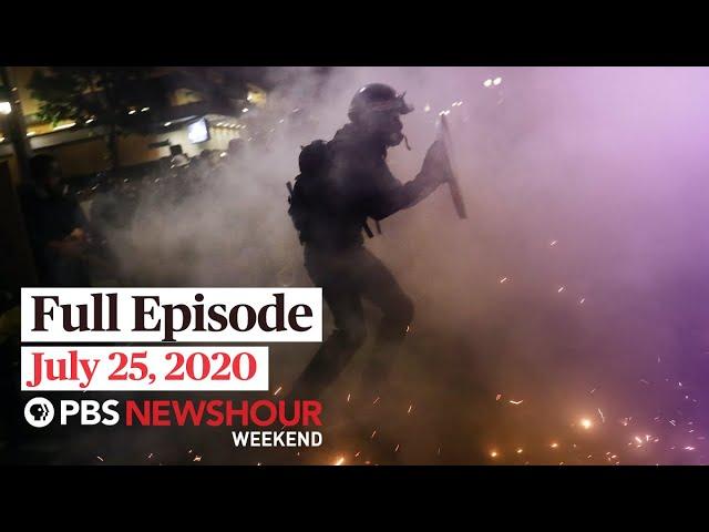 PBS NewsHour Weekend Full Episode, July 25, 2020