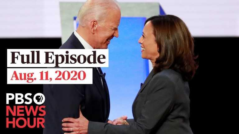 PBS NewsHour full episode, Aug. 11, 2020