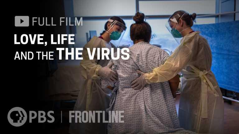 Love, Life & the Virus (full film) | FRONTLINE