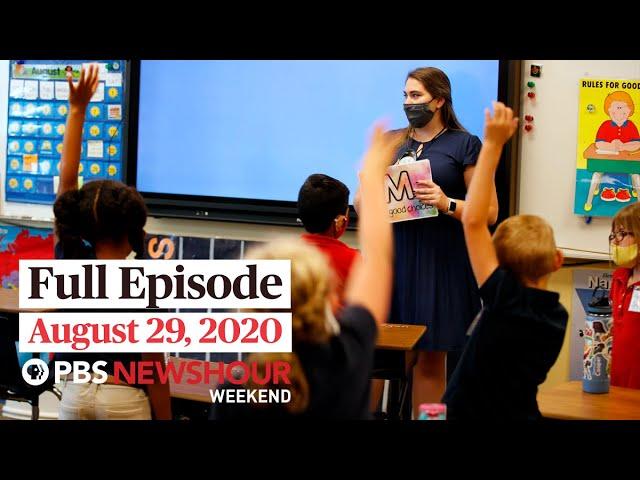 PBS NewsHour Weekend Full Episode, August 29, 2020