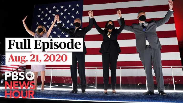 PBS NewsHour full episode, Aug. 21, 2020
