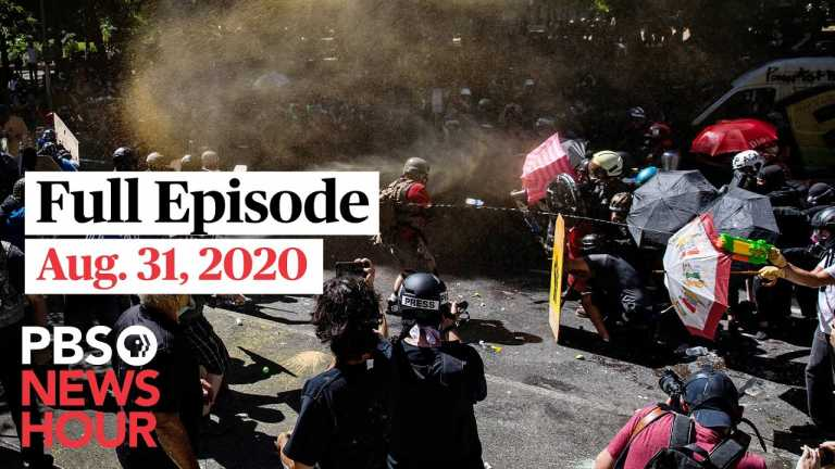 PBS NewsHour full episode, Aug. 31, 2020