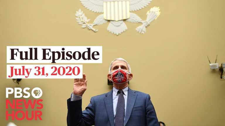 PBS NewsHour full episode, July 31, 2020