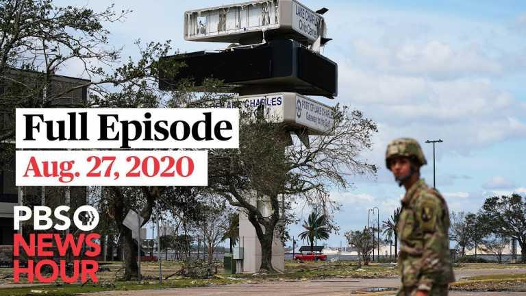 PBS NewsHour full episode, Aug. 27, 2020