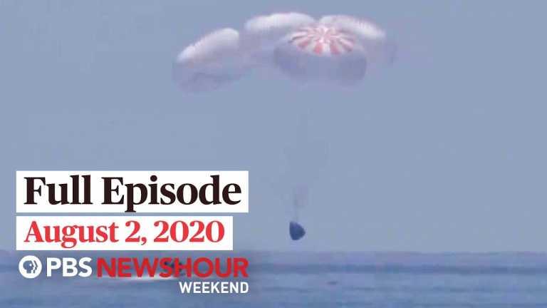 PBS NewsHour Weekend Full Episode August 2, 2020
