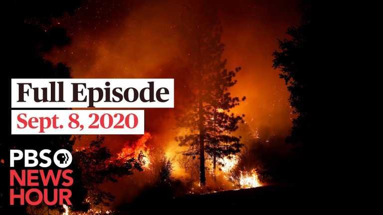 PBS NewsHour full episode, Sept. 8, 2020
