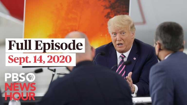 PBS NewsHour full episode, Sept. 14, 2020