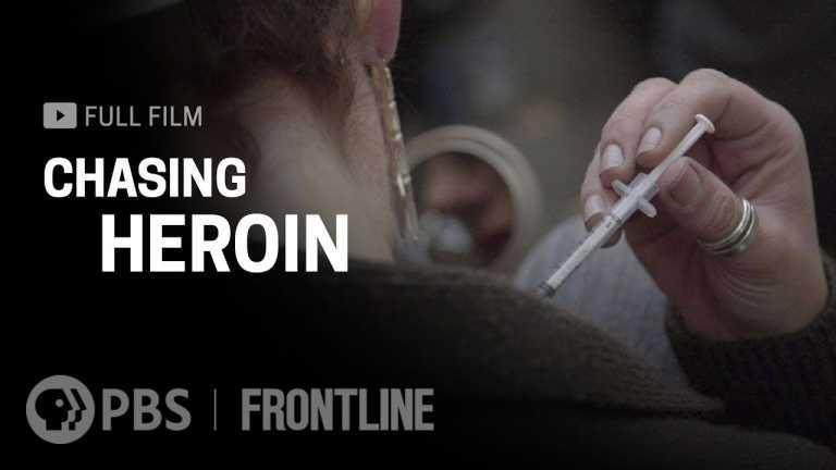 Chasing Heroin (full film) | FRONTLINE