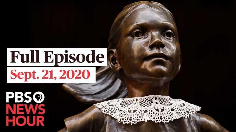PBS NewsHour full episode, Sept. 21, 2020