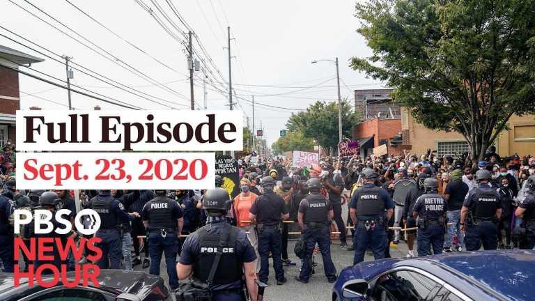 PBS NewsHour full episode, Sept. 23, 2020
