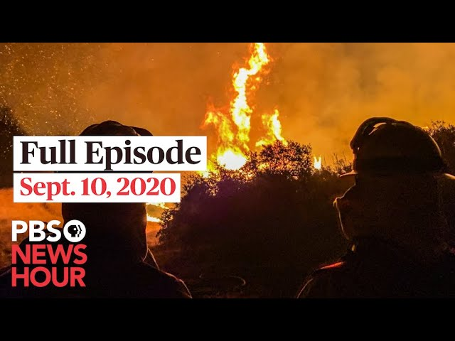 PBS NewsHour full episode, Sept. 10, 2020
