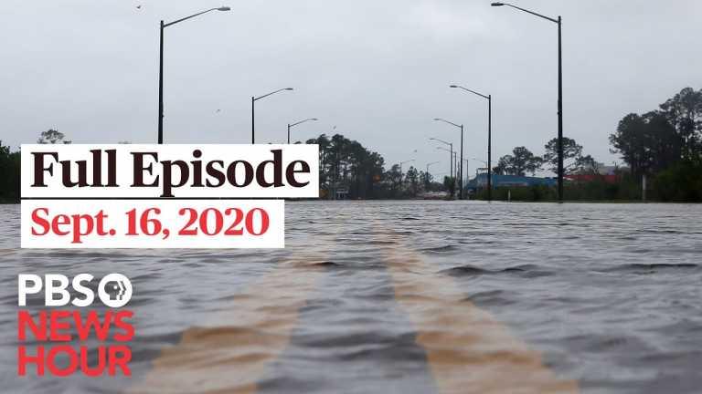 PBS NewsHour full episode, Sept. 16, 2020