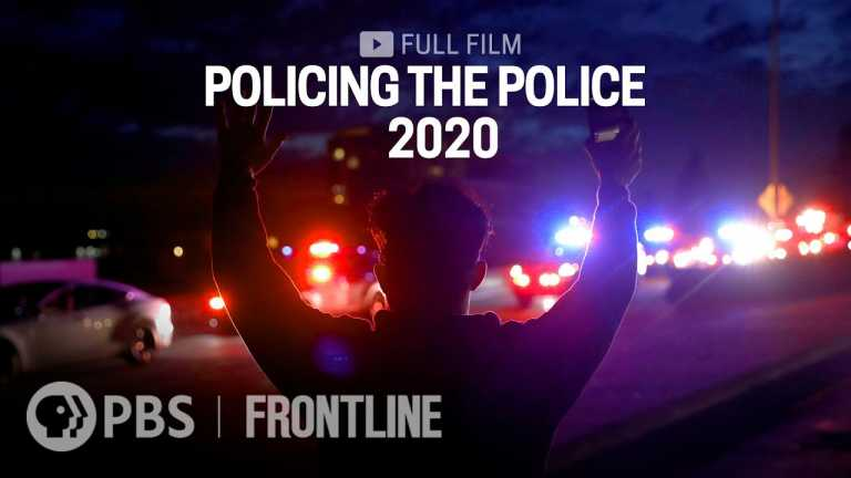 Policing the Police 2020 (full film) | FRONTLINE