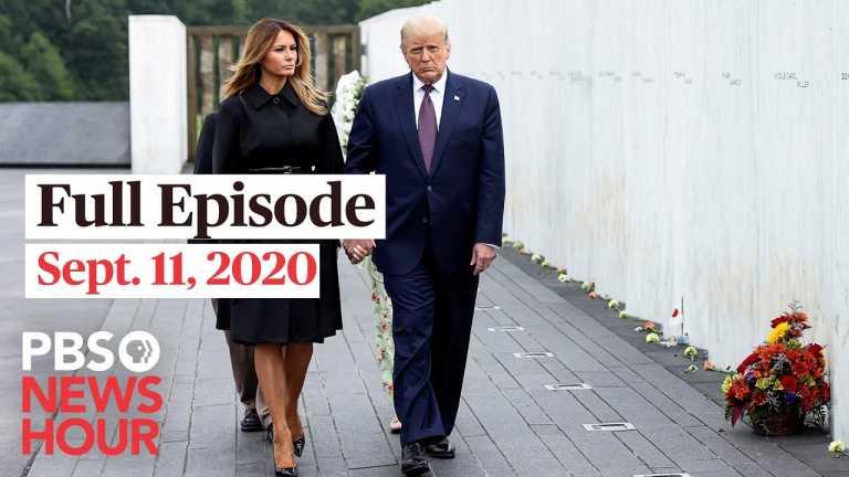 PBS NewsHour full episode, Sept. 11, 2020